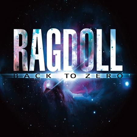 Ragdoll - Back To Zero